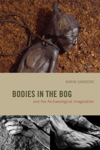 bodies-in-the-bog-and-the-archaeological-imagination